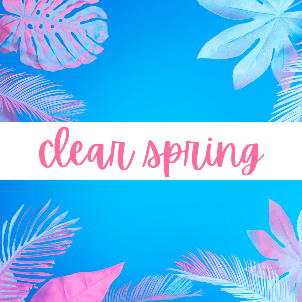 Clear Spring - Explore the 12 Seasons