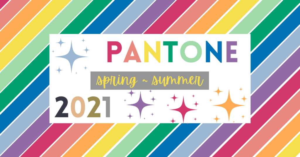 Pantone colors spring/summer 2021
