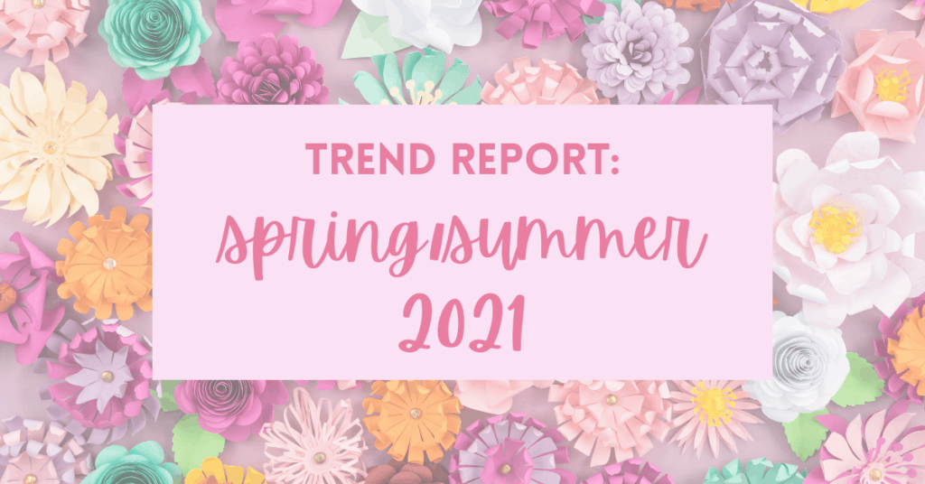 Spring Fashion Trends 2021