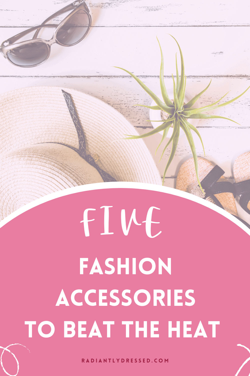 five fashion accessories to beat the heat